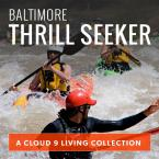 Baltimore Thrill Seeker Collection