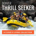 Denver Thrill Seeker Collection