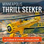 Minneapolis Thrill Seeker Collection
