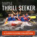 Seattle Thrill Seeker Collection