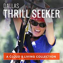 Dallas Thrill Seeker